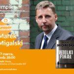 Marek Migalski   Empik Silesia