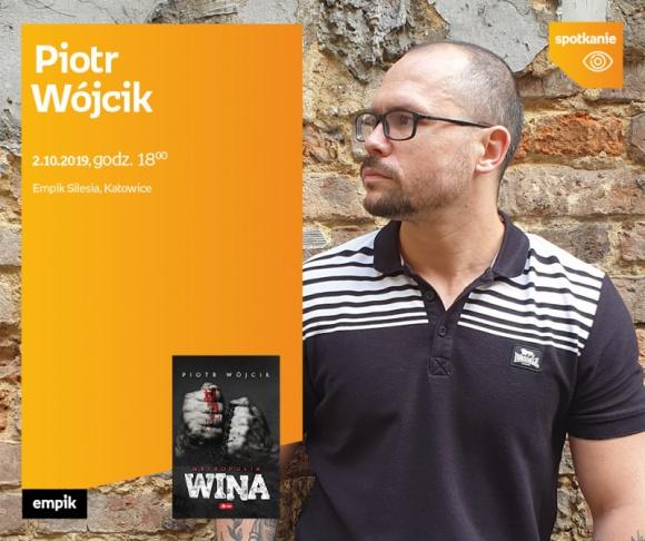 Piotr Wójcik spotka się z czytelnikami w Empik Silesia BIZNES, Kultura - Katowice jako tło kryminalnej zagadki w debiutanckiej książce Piotra Wójcika. Autor spotka się z czytelnikami 2 października o godzinie 18:00 w katowickim salonie Empik Silesia.